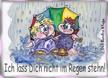 Ich lass Dich nicht im Regen stehn!