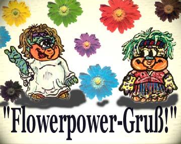 Flower-Power-Gruß!