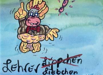 Lehrer Liebchen!