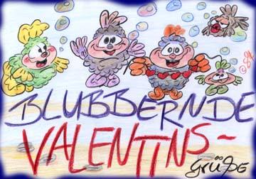Blubbernde Valentins-Grüße!